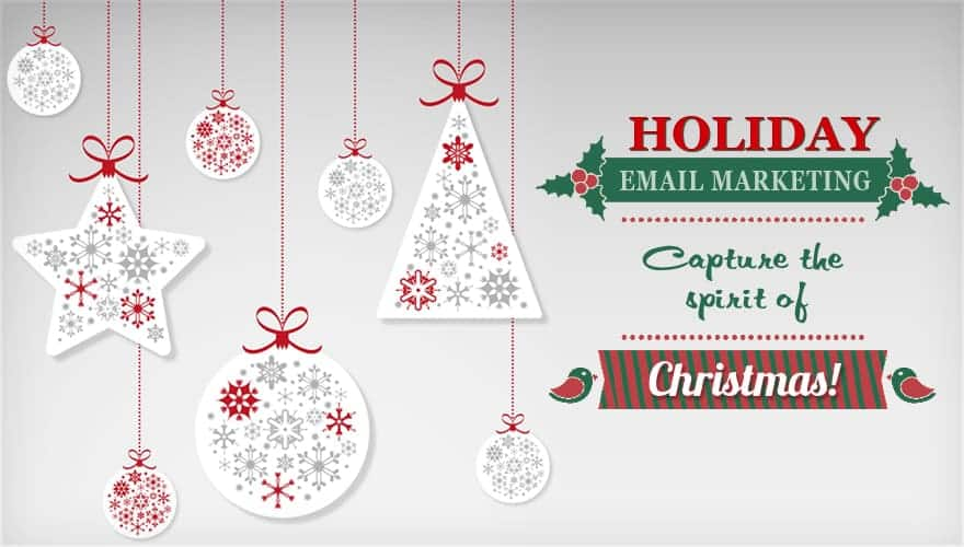 Holiday Email Marketing : Capturing Spirit of Christmas