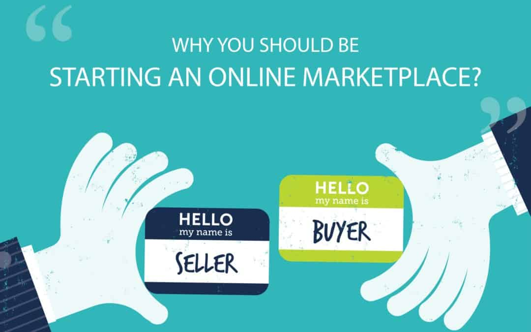 why start a marketplace